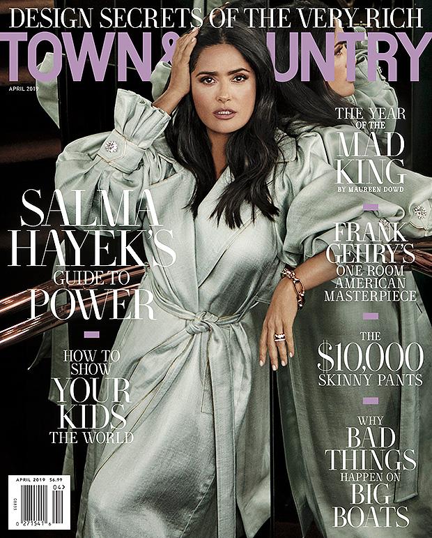 Salma Hayek, 'Town & Country' Magazine 2019