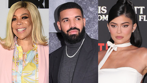 Wendy Williams, Kylie Jenner, & Drake